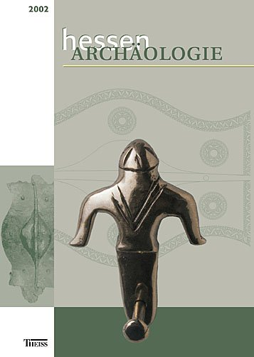 Hessen Archäologie 2002